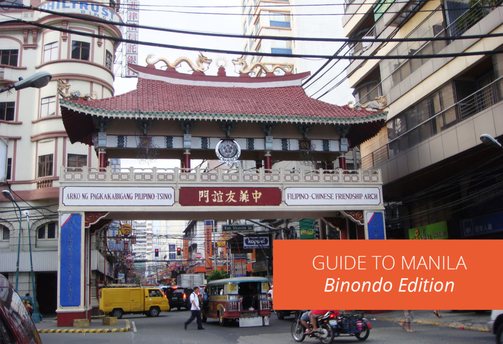 Guide to Manila – Binondo Edition